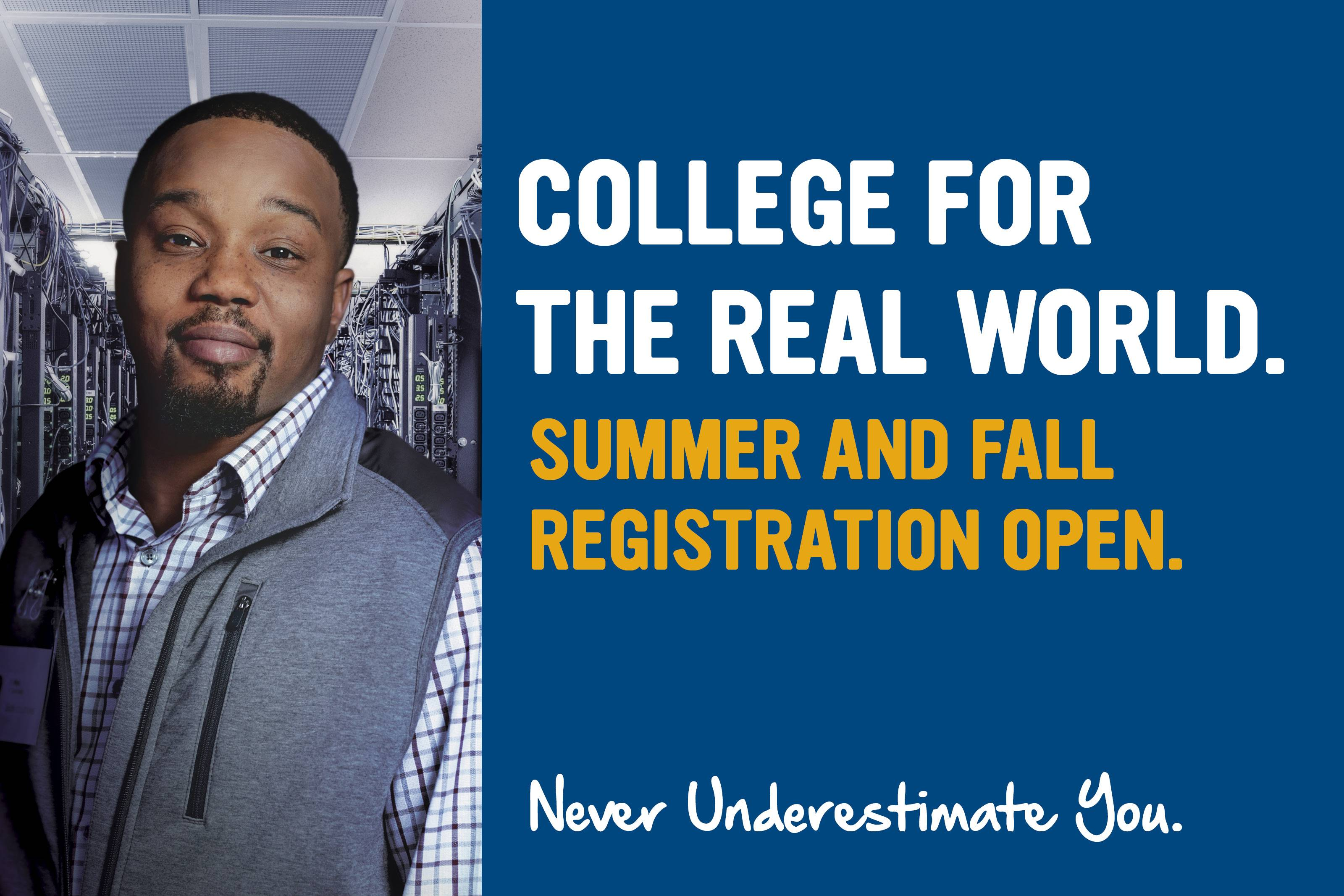college for the real world summer and fall registration open